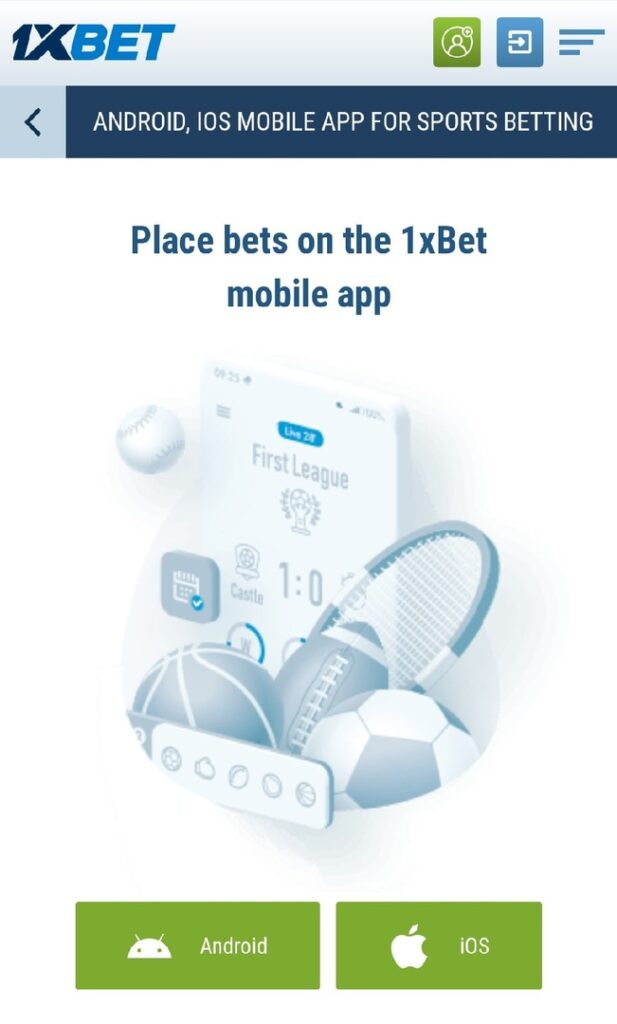 1xBet App for Android and iOS